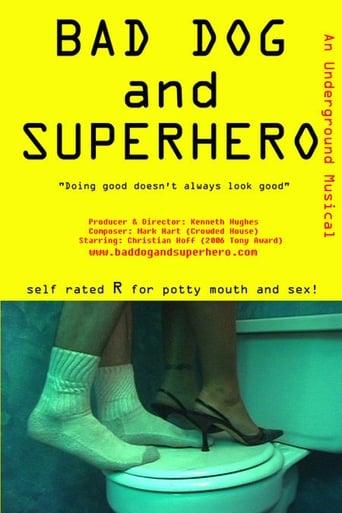 Watch Bad Dog and Superhero Online Free Putlocker