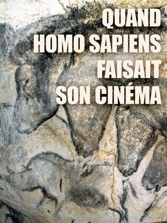 Quand Homo Sapiens faisait son cinéma