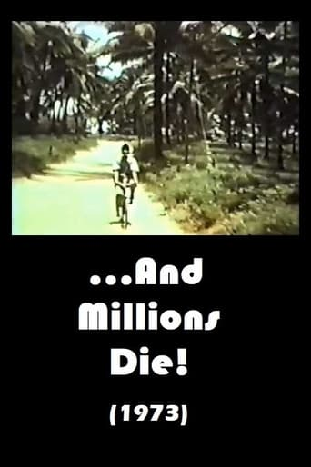...And Millions Die! Movie Poster