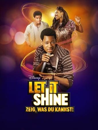 Let It Shine - Zeig, was du kannst!