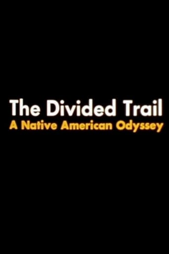 The Divided Trail: A Native American Odyssey