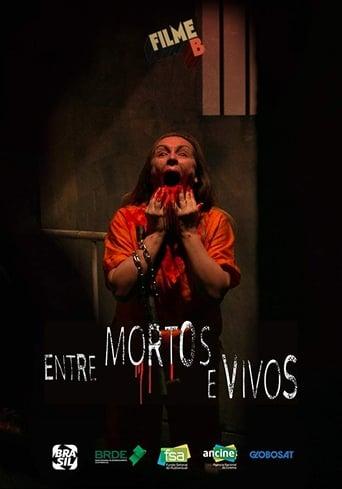 Filme B - Entre Mortos e Vivos - Poster