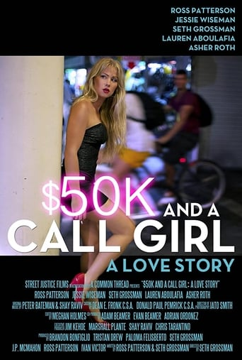 Assistir $50K and a Call Girl: A Love Story online