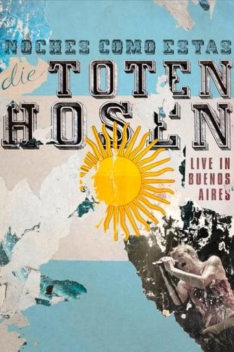 Die Toten Hosen: Noches Como Estas - Live in Buenos Aires