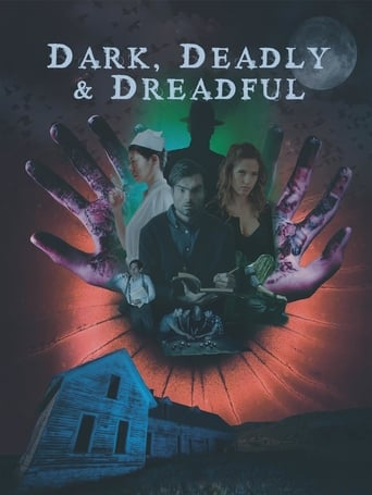 Poster of Dark, Deadly & Dreadful