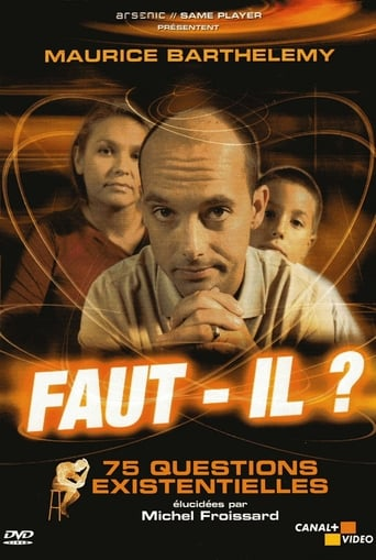 Poster of Faut-il ? 75 Questions Existentielles