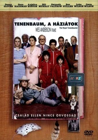Tenenbaum, a háziátok