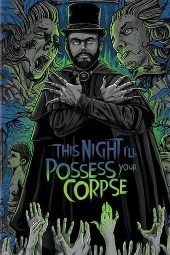 This Night I'll Possess Your Corpse