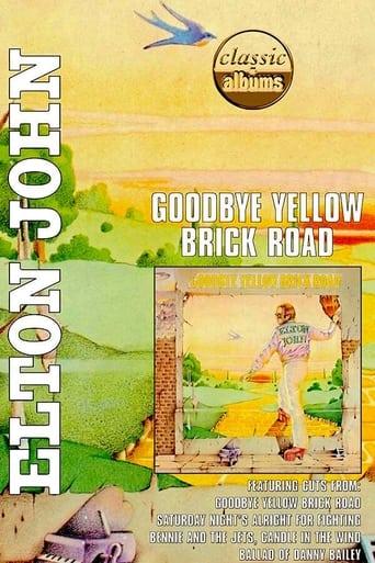 Classic Albums - Elton John - Goodbye Yellow Brick Road