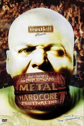 The New England Metal Hardcore Festival - 2003