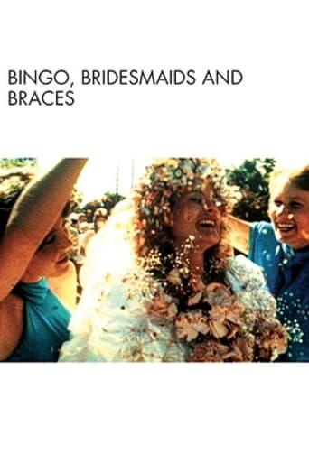 Bingo, Bridesmaids & Braces
