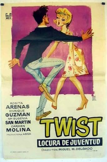 Poster of Twist locura de la juventud