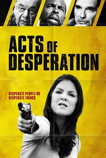 Watch Acts of Desperation Online Free in HD