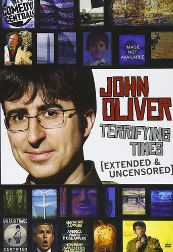 Poster of John Oliver: Terrifying Times