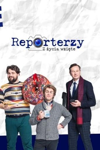 Reporterzy. Z życia wzięte