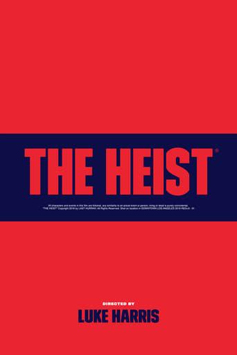 The Heist (2017)