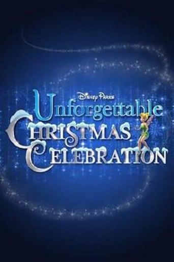 Poster of Disney Parks Unforgettable Christmas Celebration