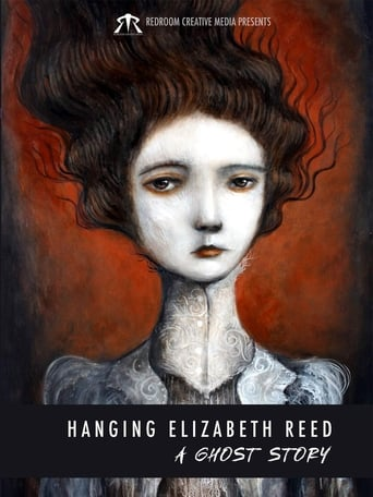 Watch Hanging Elizabeth Reed: A Ghost Story Online