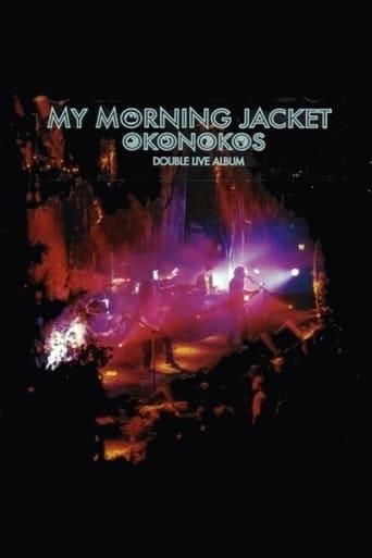 My Morning Jacket: Okonokos