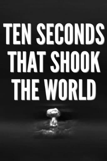 Ten Seconds that Shook the World