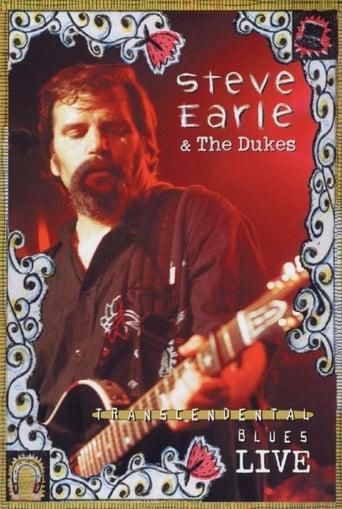 Steve Earle Transcendental Blues Live
