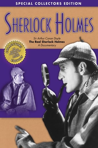 Sherlock Holmes: Sir Arthur Conan Doyle - The Real Sherlock Holmes, A Documentary