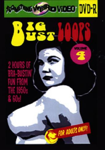 Watch Big Bust Loops Volume 4 full movie online 1337x