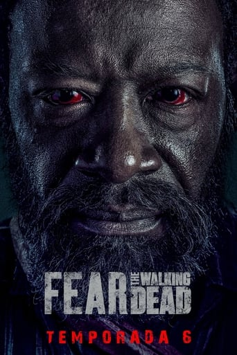 Fear the Walking Dead 6ª Temporada - Poster