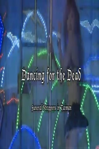 Dancing for the Dead: Funeral Strippers in Taiwan
