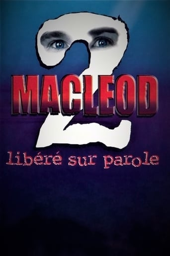 MacLeod 2: Libéré sur parole