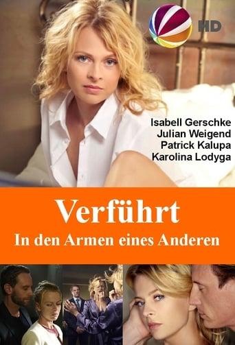 Verführt – In den Armen eines Anderen Movie Poster