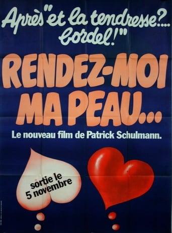 Poster of Rendez-moi ma peau…