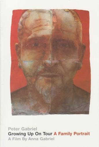 Peter Gabriel - Growing Up On Tour - A Family Portrait