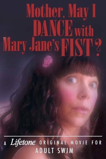 Poster of Mother, May I Dance with Mary Jane's Fist?: A Lifetone Original Movie