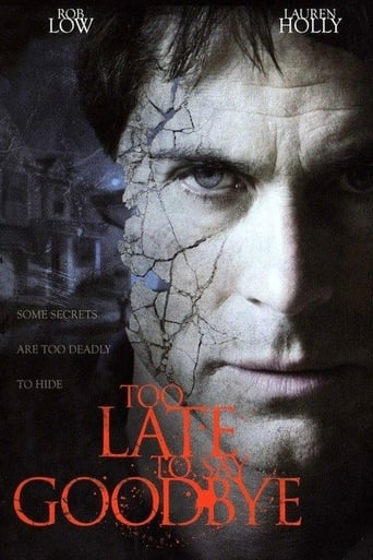 Poster of Too Late To Say Goodbye