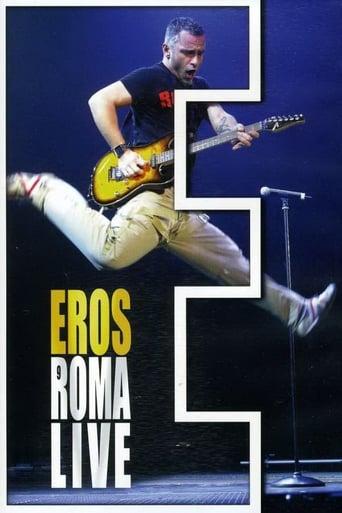 Eros Ramazzotti: Eros Roma Live