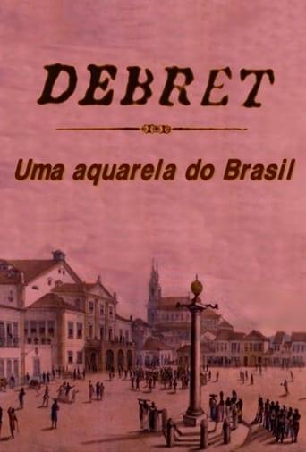 Debret: Uma Aquarela Do Brasil