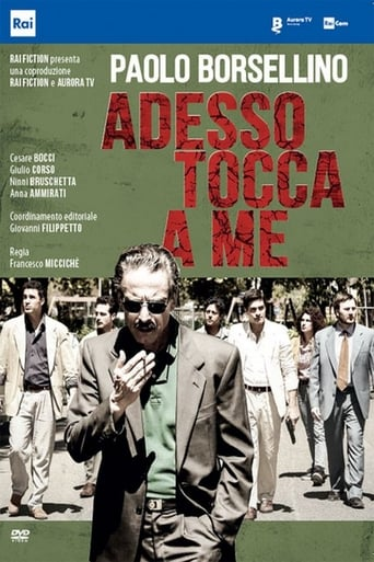 Watch Paolo Borsellino. Adesso tocca a me Free Movie Online