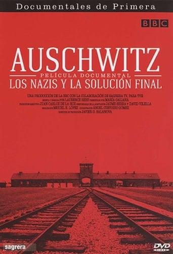 Ver Auschwitz: Los nazis y la solución final serie tv online