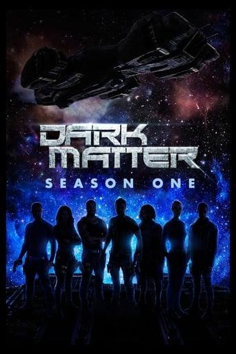 Tamsioji materija / Dark Matter (2015) 1 Sezonas
