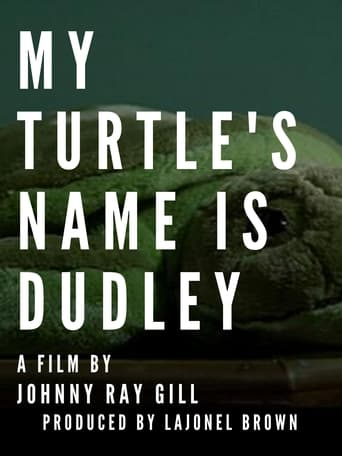 My Turtle's Name Is Dudley