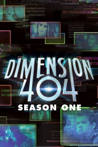 Dimension 404 1ª Temporada - Poster