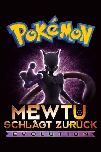Pokémon: Mewtu schlägt zurück - Evolution