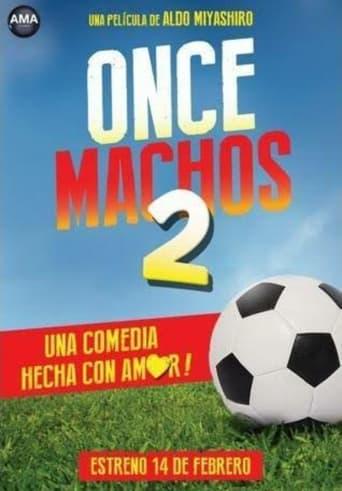 Watch Once Machos 2 Free Movie Online