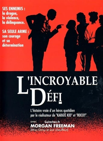 L'Incroyable Défi (Lean On Me)