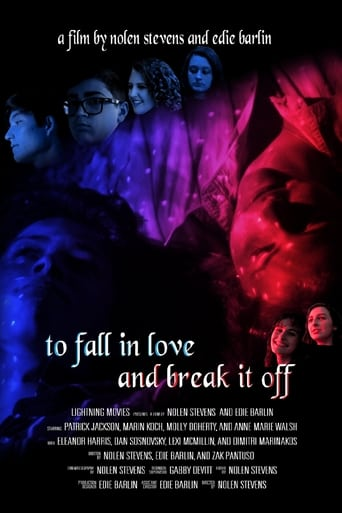 To Fall in Love and Break it Off