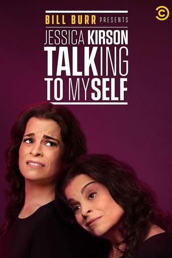 Watch Bill Burr Presents Jessica Kirson: Talking to Myself 2019 full online free