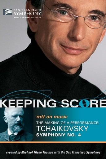 Watch Keeping Score:  Tchaikovsky Symphony No. 4 Free Movie Online