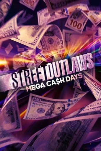 Watch Street Outlaws: Mega Cash Days 2021 full online free