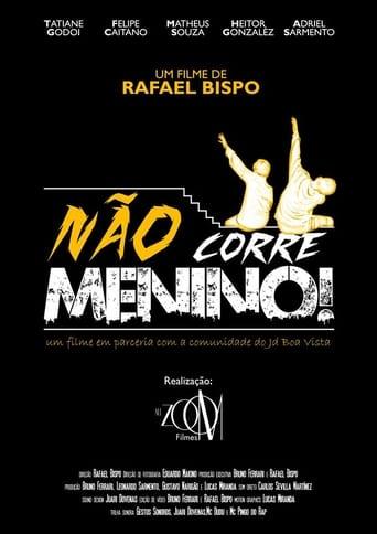 Poster of Não Corre Menino!